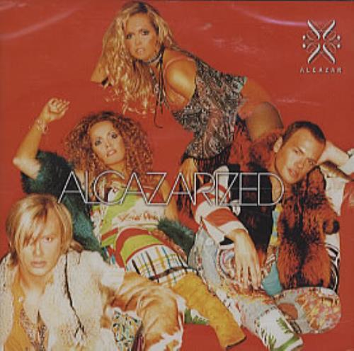 Alcazar Alcazarized CD album (CDLP) European ALZCDAL307401
