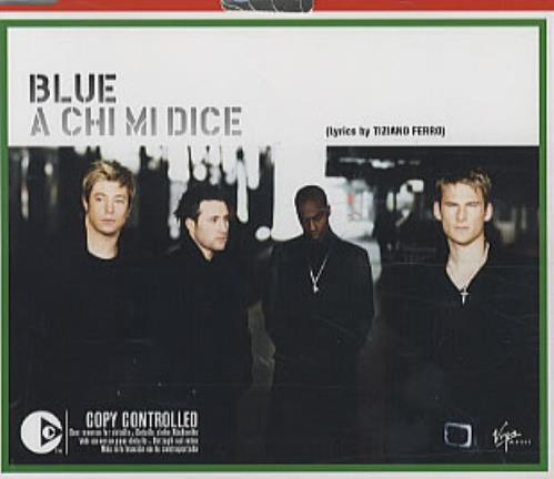 "Blue (00s) A Chi Mi Dice CD single (CD5 / 5"") European LUBC5AC320764"