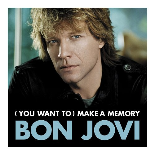 """Bon Jovi [You Want To] Make A Memory CD single (CD5 / 5"""") UK BONC5YO401484"""