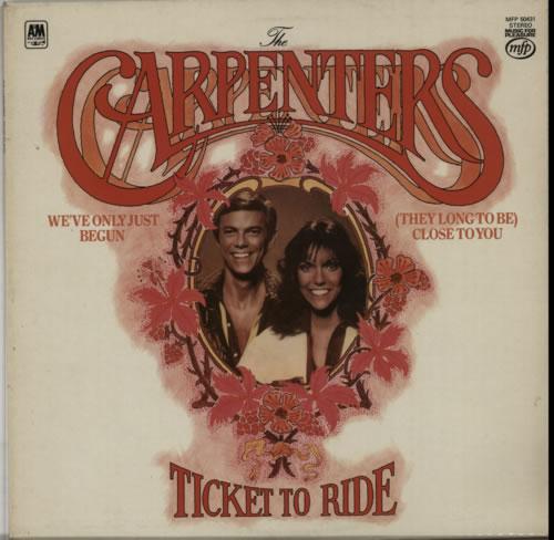 Carpenters Ticket To Ride vinyl LP album (LP record) UK CRPLPTI610191