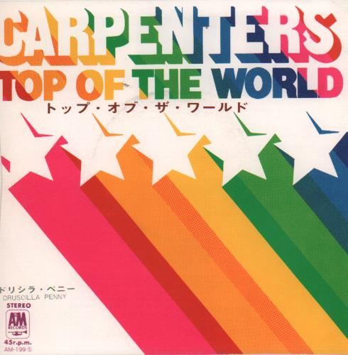 "Carpenters Top Of The World 7"" vinyl single (7 inch record) Japanese CRP07TO650801"