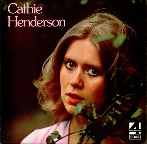 Cathie Henderson Cathie Henderson vinyl LP album (LP record) UK C1ZLPCA513401
