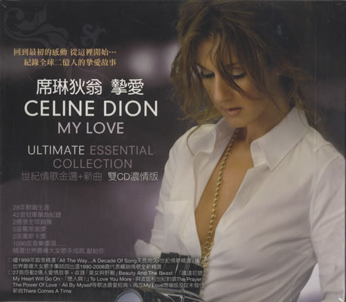 Celine Dion My Love: Ultimate Essential Collection 2 CD album set (Double CD) Taiwanese CEL2CMY454921