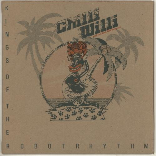 Chilli Willi & The Red Hot Pep Kings Of The Robot Rhythm vinyl LP album (LP record) UK CWRLPKI316089