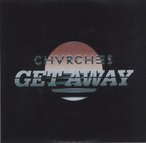 Chvrches Get Away CD-R acetate UK E20CRGE664048
