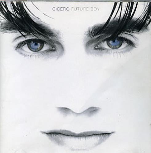 Cicero Future Boy CD album (CDLP) UK CICCDFU58650