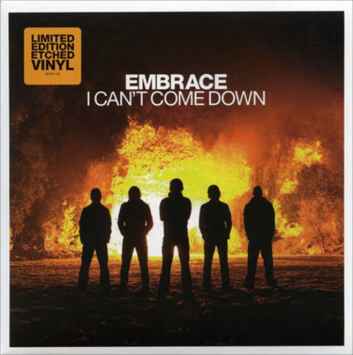 "Embrace I Can't Come Down 7"" vinyl single (7 inch record) UK EMB07IC382135"