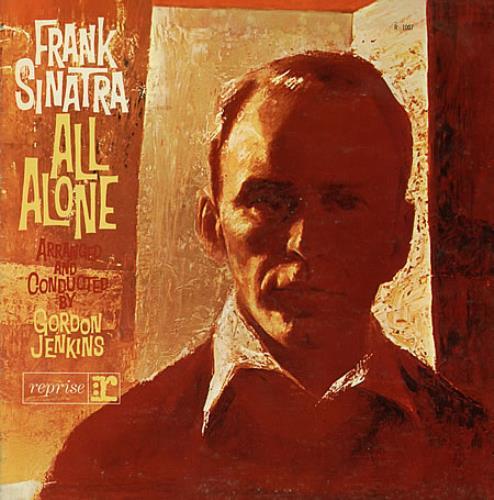 Frank Sinatra All Alone vinyl LP album (LP record) US FRSLPAL389774