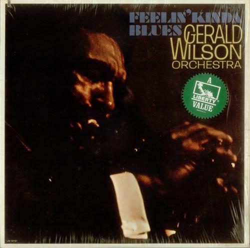 Gerald Wilson Feelin' Kinda Blues vinyl LP album (LP record) US G/WLPFE549304