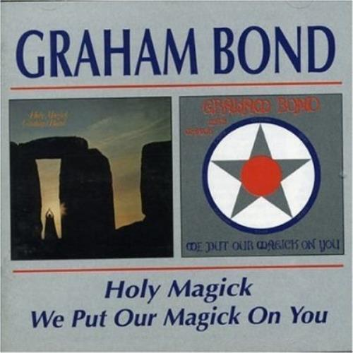 Graham Bond Holy Magick / We Put Our Magick On You CD album (CDLP) UK HBDCDHO260233