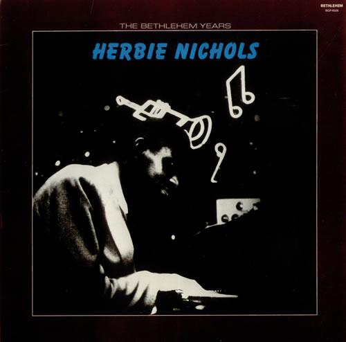 Herbie Nichols The Bethlehem Years vinyl LP album (LP record) US HNILPTH541086