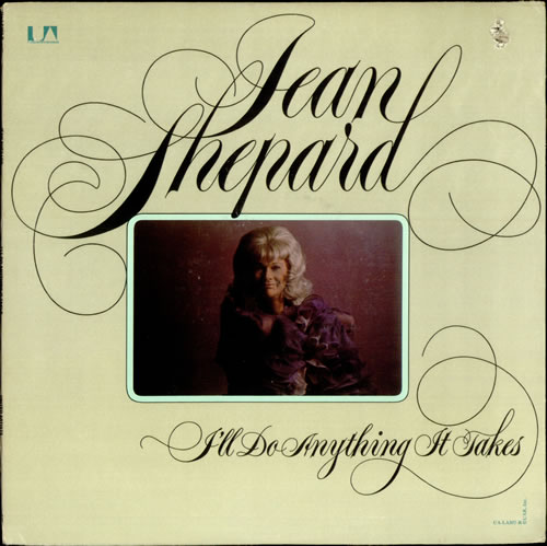 Jean Shepard I'll Do Anything It Takes vinyl LP album (LP record) US JS-LPIL524250