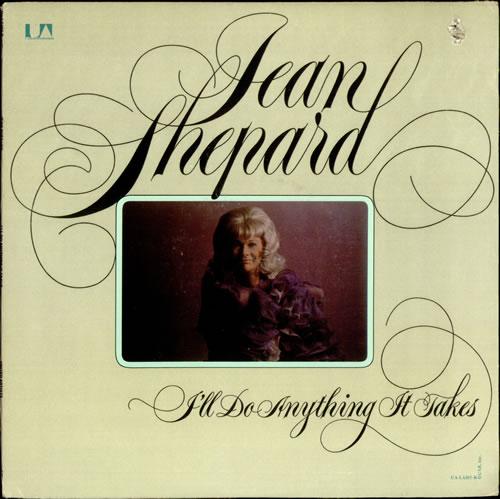 Jean Shepard I'll Do Anything It Takes vinyl LP album (LP record) US JS-LPIL524250