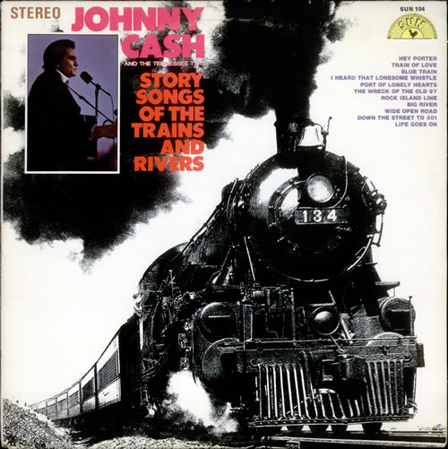 Johnny Cash Story Songs Of The Trains And Rivers vinyl LP album (LP record) US JCSLPST524110