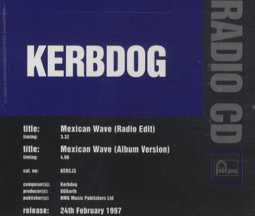 "Kerbdog Mexican Wave CD single (CD5 / 5"") UK KBGC5ME284732"
