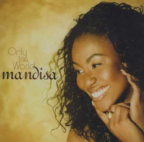 "Mandisa Only The World CD single (CD5 / 5"") US IS3C5ON415025"