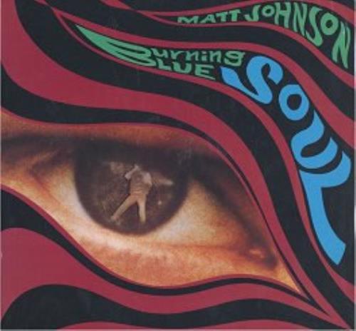 Matt Johnson Burning Blue Soul - 1st vinyl LP album (LP record) UK MJNLPBU43507