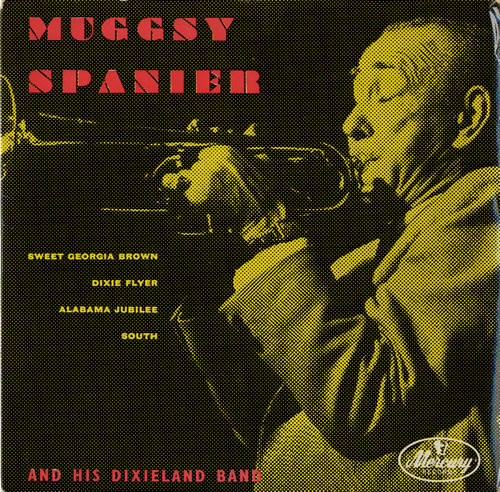 "Muggsy Spanier And His Dixieland Band 7"" vinyl single (7 inch record) UK ME507AN551045"