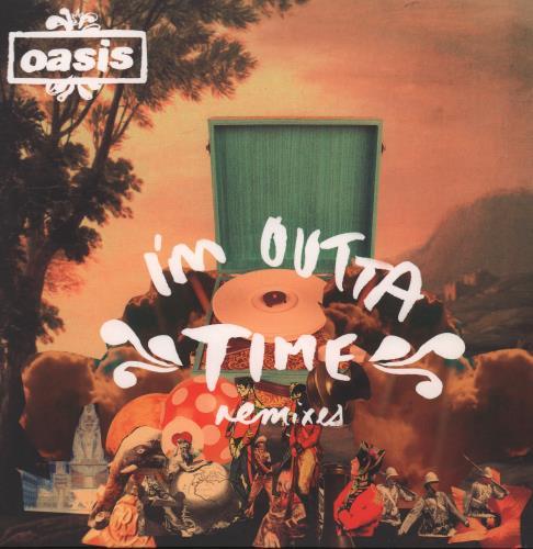"Oasis I'm Outta Time - Remixes 7"" vinyl single (7 inch record) UK OAS07IM454074"