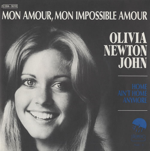 "Olivia Newton John Mon Amour, Mon Impossible Amour 7"" vinyl single (7 inch record) French ONJ07MO468082"