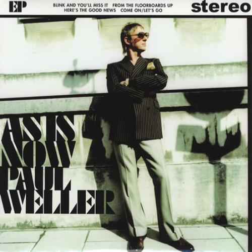 """Paul Weller As Is Now EP 7"""" vinyl single (7 inch record) UK WEL07AS349632"""