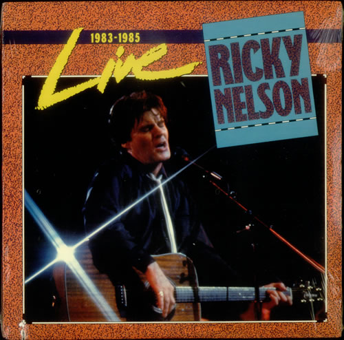 Ricky Nelson Live, 1983-1985 - Sealed 2-LP vinyl record set (Double Album) US R-N2LLI549226
