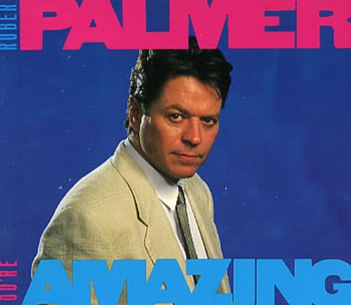 "Robert Palmer You're Amazing CD single (CD5 / 5"") US PLMC5YO245551"