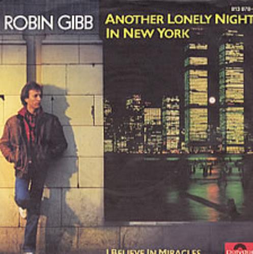 """Robin Gibb Another Lonely Night In New York 7"""" vinyl single (7 inch record) German RGI07AN202889"""