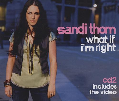 Sandi Thom What If I'm Right 2-CD single set (Double CD single) UK UB52SWH368315