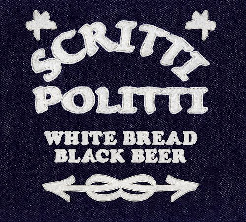 Scritti Politti White Bread Black Beer vinyl LP album (LP record) UK SCRLPWH360022