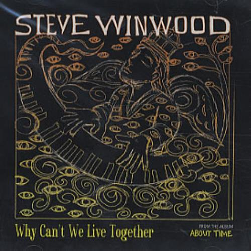 "Steve Winwood Why Can't We Live Together CD single (CD5 / 5"") US WWDC5WH280670"