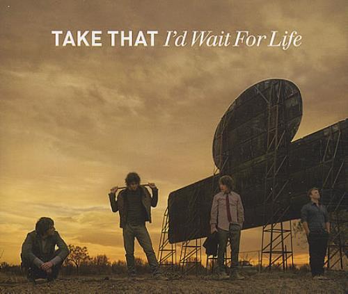 "Take That I'd Wait For Life CD single (CD5 / 5"") UK TAKC5ID403487"