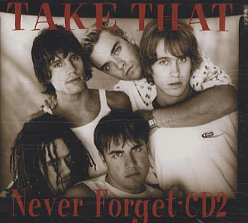 "Take That Never Forget - CD 2 CD single (CD5 / 5"") UK TAKC5NE72761"