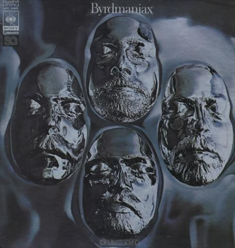 The Byrds Byrdmaniax - Quadraphonic vinyl LP album (LP record) Japanese BYRLPBY389189