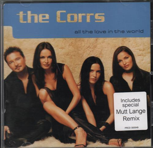 "The Corrs All The Love In The World CD single (CD5 / 5"") US ORRC5AL188792"