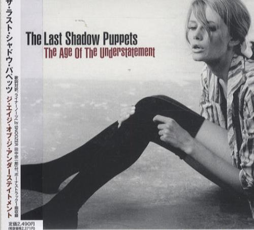 The Last Shadow Puppets The Age Of The Understatement CD album (CDLP) Japanese LS4CDTH433882