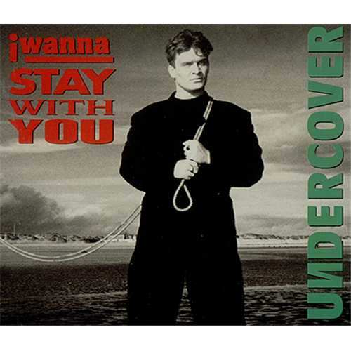 """Undercover I Wanna Stay With You CD single (CD5 / 5"""") UK UNDC5IW134033"""