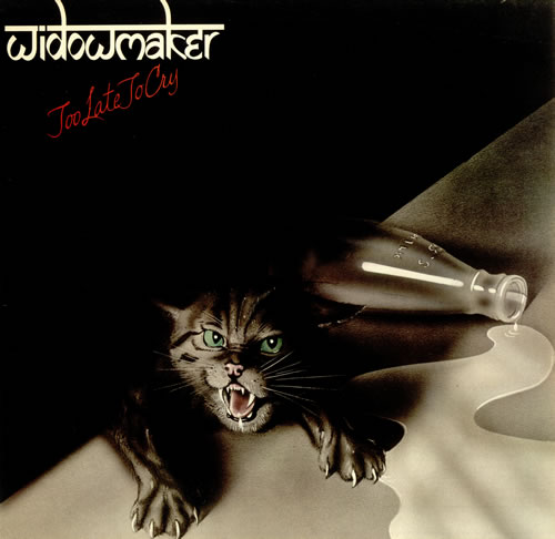 Widowmaker Too Late To Cry vinyl LP album (LP record) UK WMKLPTO444990