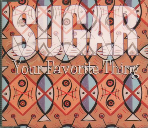 Sugar (90s) Your Favourite Thing 1994 UK CD single CRESCD186