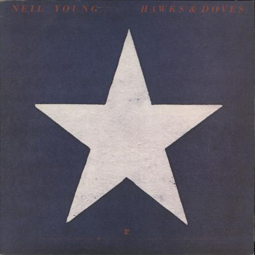 Neil Young Hawks & Doves 1980 UK vinyl LP K54109