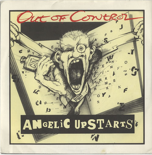 Angelic Upstarts Out Of Control 1980 UK 7\
