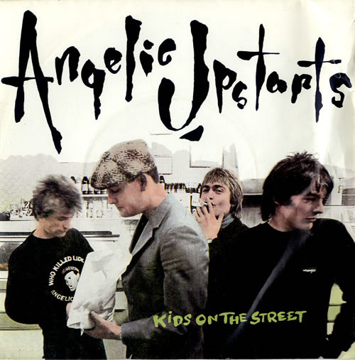 Angelic Upstarts Kids On The Street 1981 UK 7\