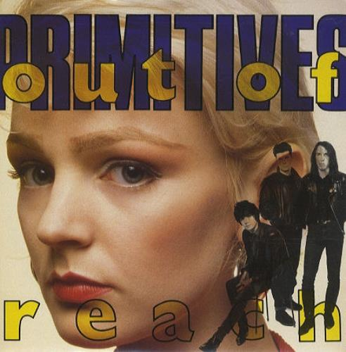 """Image of The Primitives Out Of Reach 1988 UK 7"""" vinyl PB42011"""
