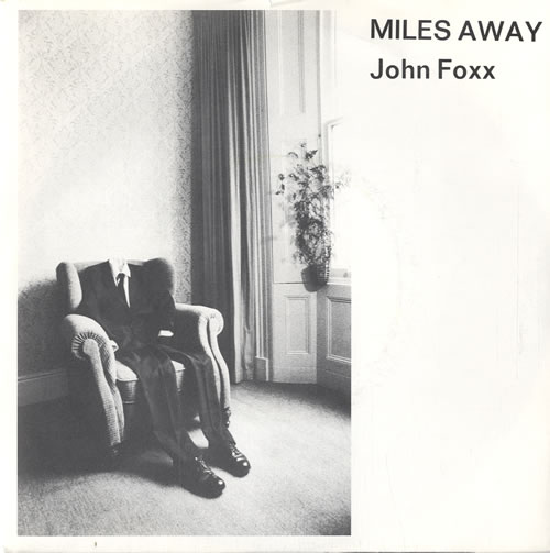 John Foxx Miles Away 1980 UK 7 vinyl VS382