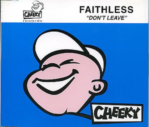 Faithless Dont Leave 1996 UK CD single CHEKCD012
