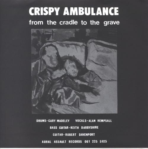 Crispy Ambulance From The Cradle To The Grave  Matt Slv 1980 UK 7 vinyl AAR001