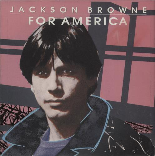 Browne, Jackson - For America
