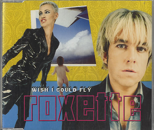 Roxette Wish I Could Fly 1999 Dutch CD single 8865422