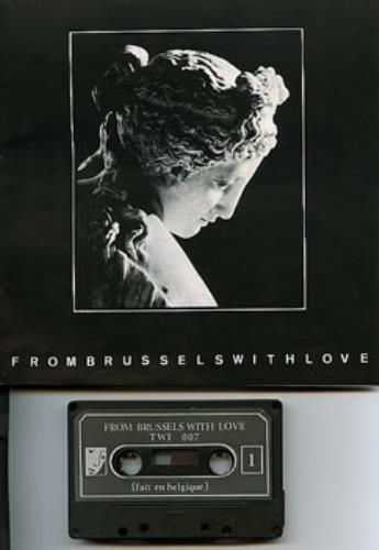 Les Disques Du Crépuscule From Brussels With Love 1980 Belgian cassette album TWI007