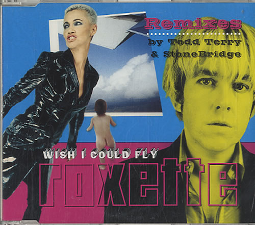 Roxette Wish I Could Fly  Remixes 1999 Dutch CD single 8867532